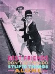 Best Friends Funny Humour Metal Steel Sign Gift Present Plaque